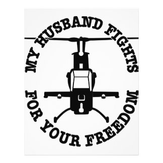 My Husband Fights For Your Freedom Helo Flyer
