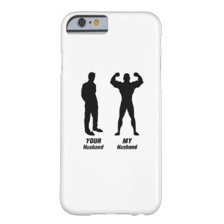 My Husband Funny Gift Bodybuilder Gym Barely There iPhone 6 Case