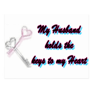 My Husband holds the key to my heart Postcard