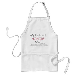 My Husband Honors Me/ 1 Peter 3:7 Adult Apron