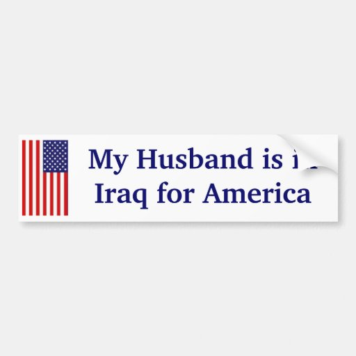 My Husband in Iraq Bumper Sticker