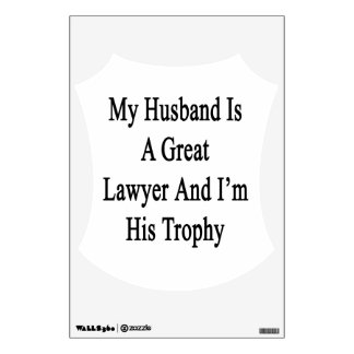 My Husband Is A Great Lawyer And I'm His Trophy Wall Skins