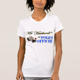 My Husband is a Police Officer! Tee Shirts