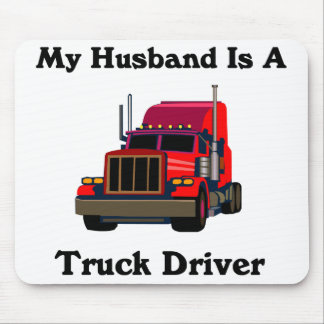 My Husband is a Truck Driver Mouse Pad