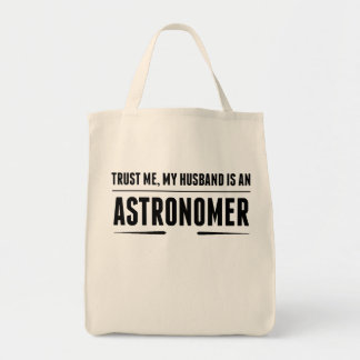 My Husband Is An Astronomer Grocery Tote Bag