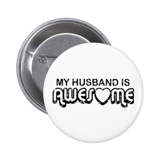 My Husband Is Awesome Pinback Button