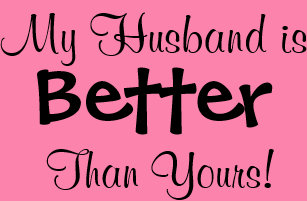 Husband Is Better Than Yours T Shirts T Shirt Design Printing