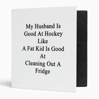 My Husband Is Good At Hockey Like A Fat Kid Is Goo Binders