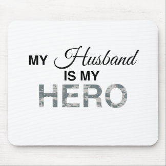 My Husband is my Hero Digital Camouflage Mouse Pad