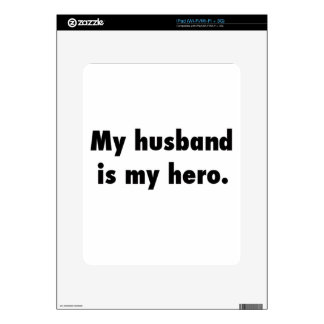 my husband is my hero skin for the iPad