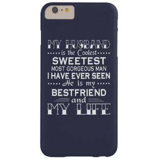 MY HUSBAND IS MY LIFE BARELY THERE iPhone 6 PLUS CASE