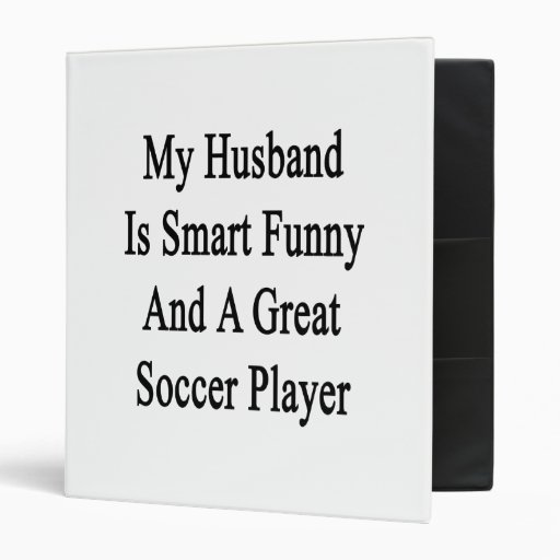 My Husband Is Smart Funny And A Great Soccer Playe Vinyl Binder