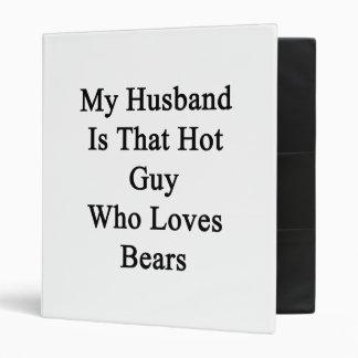 My Husband Is That Hot Guy Who Loves Bears Vinyl Binders