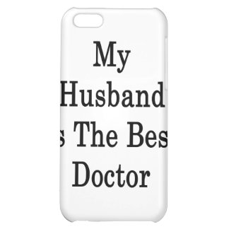 My Husband Is The Best Doctor Cover For iPhone 5C