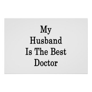 My Husband Is The Best Doctor Poster