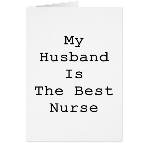 My Husband Is The Best Nurse Stationery Note Card