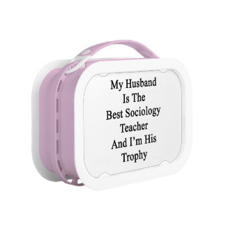 My Husband Is The Best Sociology Teacher And I'm H Replacement Plate
