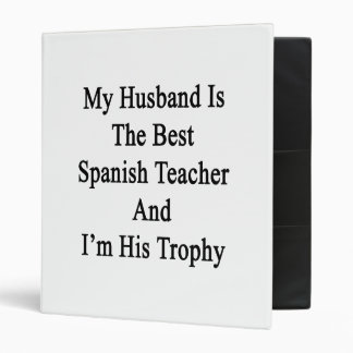 My Husband Is The Best Spanish Teacher And I'm His Binder