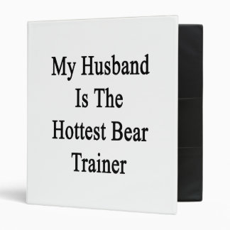 My Husband Is The Hottest Bear Trainer 3 Ring Binder