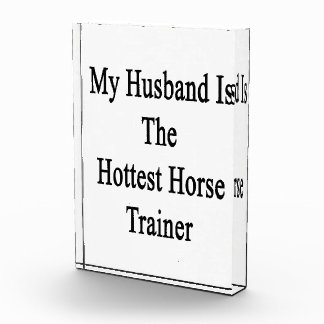 My Husband Is The Hottest Horse Trainer Awards