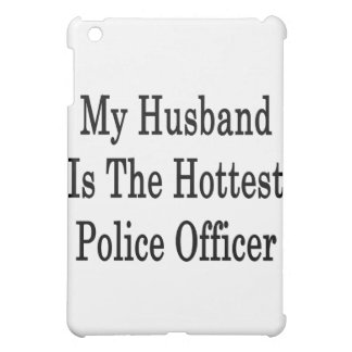 My Husband Is The Hottest Police Officer iPad Mini Cover