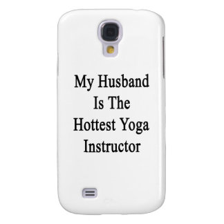 My Husband Is The Hottest Yoga Instructor Galaxy S4 Case