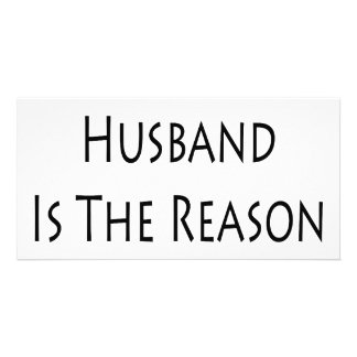 My Husband Is The Reason I Live Photo Card Template