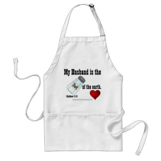 """My husband is the """"salt"""" of the earth Christian Adult Apron"""