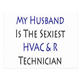 My Husband Is The Sexiest HVAC & R Technician Postcard