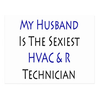 My Husband Is The Sexiest HVAC & R Technician Postcard