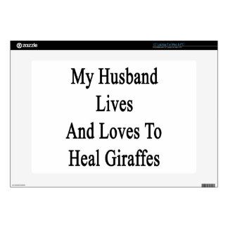 My Husband Lives And Loves To Heal Giraffes Decal For Laptop