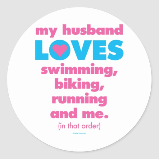 My Husband Loves Triathlons (Text Only) Round Stickers