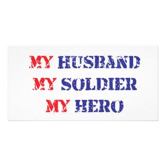 My husband, my soldier, my hero card