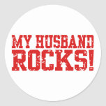 My Husband Rocks Classic Round Sticker