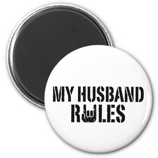 My Husband Rules 2 Inch Round Magnet
