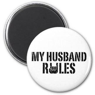 My Husband Rules Fridge Magnet
