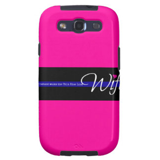 My Husband Walks the Thin Blue Line Galaxy S3 Cover