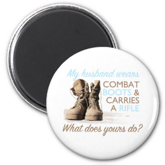 My Husband Wears Combat Boots 2 Inch Round Magnet