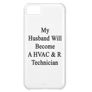 My Husband Will Become A HVAC & R Technician Case For iPhone 5C