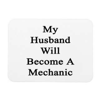 My Husband Will Become A Mechanic Flexible Magnets