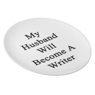 My Husband Will Become A Writer Party Plates