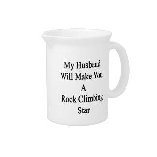 My Husband Will Make You A Rock Climbing Star Drink Pitchers