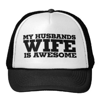 My husbands wife is awesome trucker hat