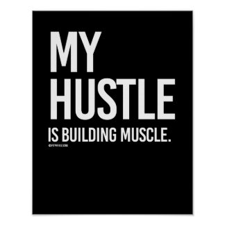 My hustle is building muscle -   Guy Fitness -.png Poster