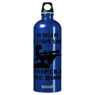 My Idea Of Help From Above? A Sniper On The Roof! SIGG Traveler 1.0L Water Bottle