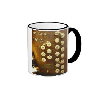 My ideal organ fun mug