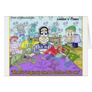My Imaginary Friends Funny Gifts & Collectibles Greeting Card