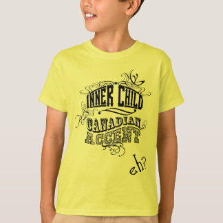 My Inner Child Has A Canadian Accent, Eh? (Black) T-Shirt