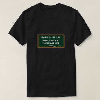 My Inner Child/Honor Student - A MisterP Shirt