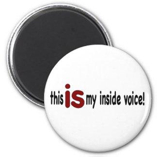 My Inside Voice 2 Inch Round Magnet